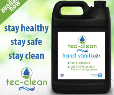 Tec-Clean Hand Sanitizer available now.